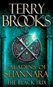 Portada original de Paladins of Shannara: The Black Irix, de Terry Brooks