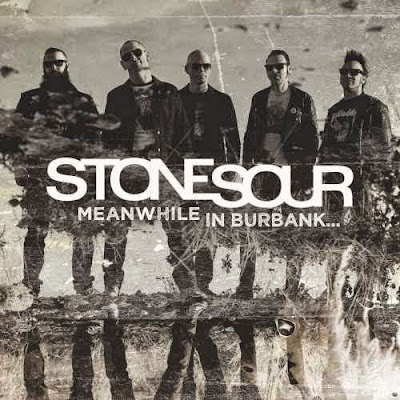 Stone Sour - Meanwhile In Burbank cover
