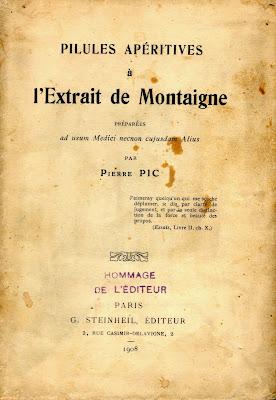 Notre-Dame de Paris - Page 2 Pic+%28Pierre%29,+Pilules+ap%C3%A9ritives+%C3%A0+l%27extrait+de+Montaigne