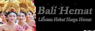 Liburan Murah di Bali