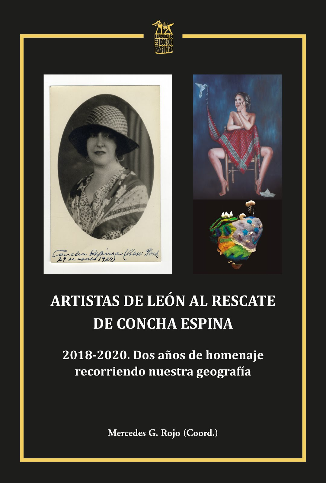 ARTISTAS DE LEÓN AL RESCATE DE CONCHA ESPINA