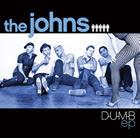 the johns: D-U-M-B EP