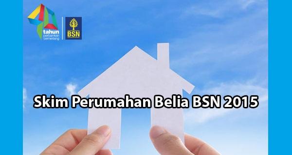 Peluang dapatkan rumah mampu milik, Skim Perumahan Belia BSN 2015