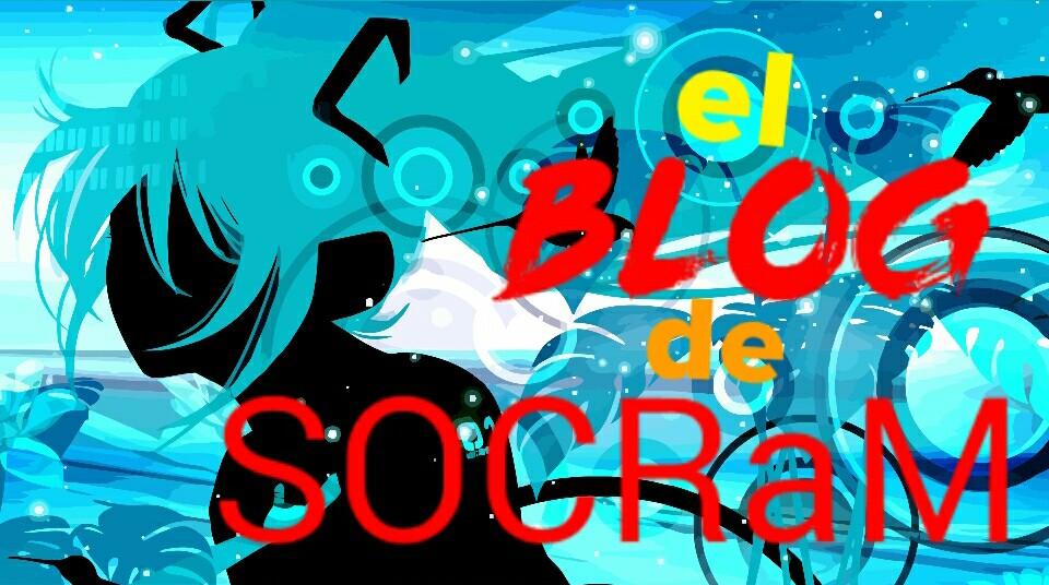 El Blog de SOCRaM