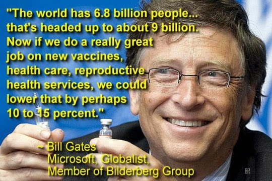 Bill Gates admits new vaccines will be used for Human Depopulation