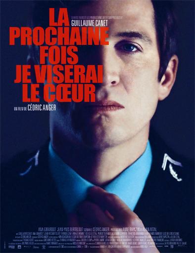 ver La prochaine fois je viserai le coeur (La próxima vez apuntaré al corazón) (2014) Online