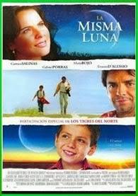 La Misma Luna   3gp/Mp4/DVDRip Latino HD Mega