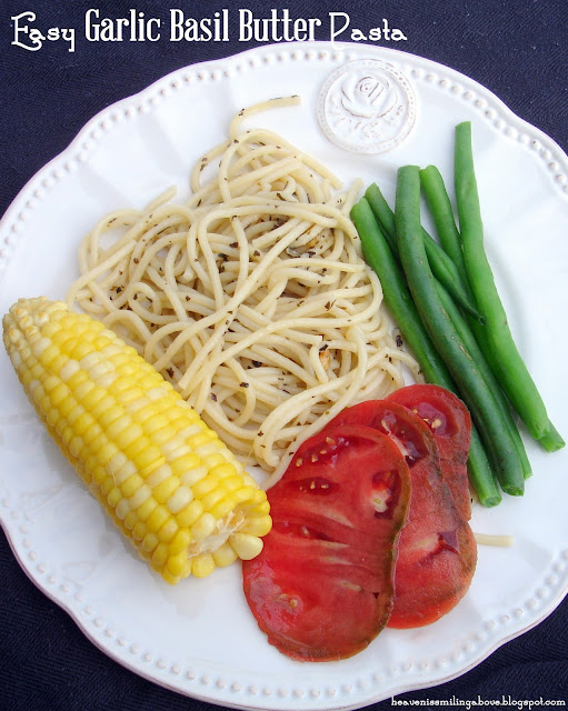 Need an easy pasta #recipe that will put #dinner on your table in a flash? #easy #garlic #basil #butter #pasta is your ticket! heavenissmilingabove.blogspot.com