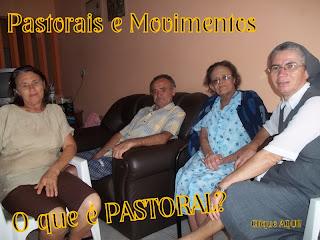 Acesse já... Pastorais e Movimentos Paroquiais