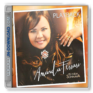 Download CD Amanda Ferrari   Eu Nem Sonhava, Playback
