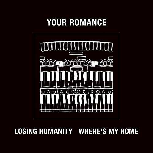[Single] YOUR ROMANCE – LOSING HUMANITY / WHERE'S MY HOME (2015.06.10/MP3/RAR)
