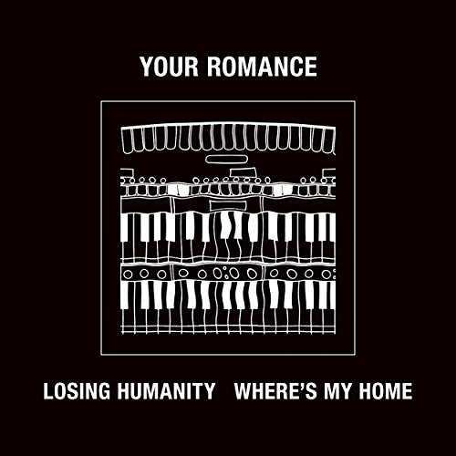[Single] YOUR ROMANCE – LOSING HUMANITY / WHERE'S MY HOME (2015.06.10/MP3/RAR)