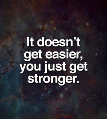 It doesn't get easier.....