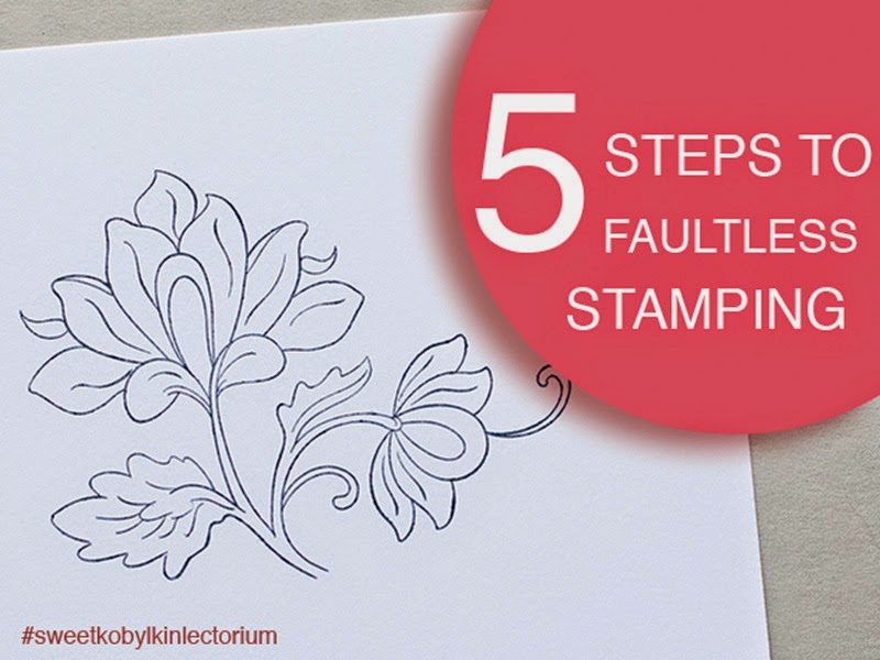 Sweet Kobylkin: 5 Easy Steps to Get Stable Results in Stamping for Cardmaking