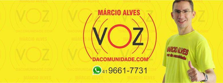 MÁRCIO ALVES VOZ DA COMUNIDADE!