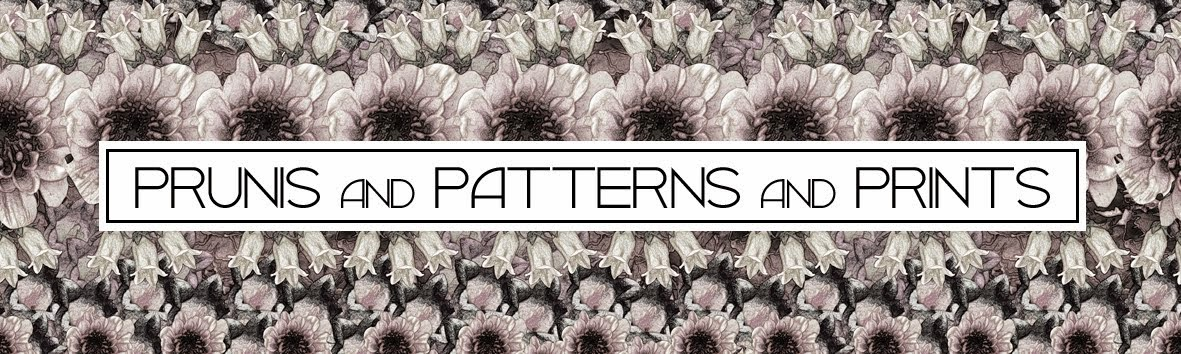 Prunis and patterns and prints