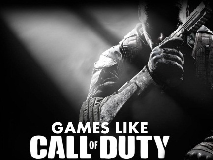 Games Like Call of Duty,Call of Duty game, CoD