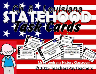 https://www.teacherspayteachers.com/Product/LOUISIANA-Ch-8-Statehood-Era-Task-Cards-2166466v