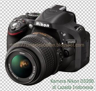 Kamera Nikon D5200  di Lazada Indonesia