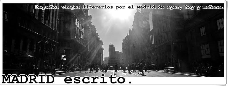 El Madrid escrito