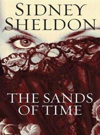 Cover of The Sands of Time, a novel by Sidney Sheldon