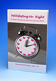 MANifesting Mr. Right - The Book - It's Never Too Late for Love
