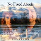 No Fixed Abode: Clearwater