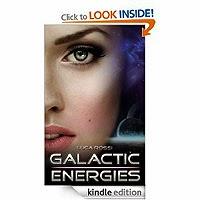FREE: Galactic Energies by Luca Rossi, Andrea Pakieser (Translator) 9 customer reviews