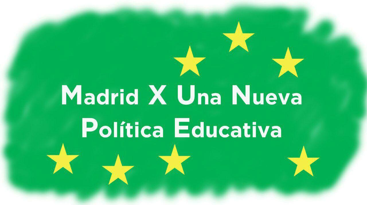 MADRID x una nueva Política Educativa