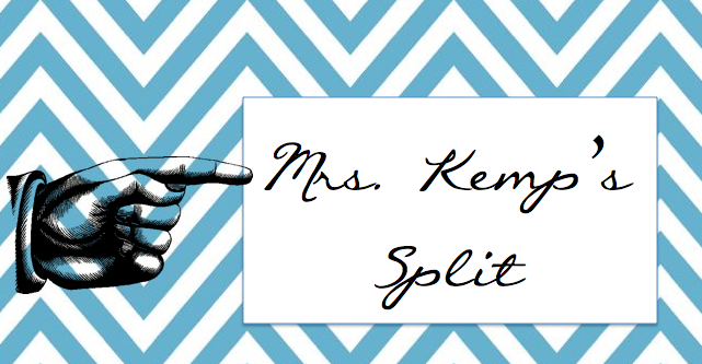 Mrs. Kemp&#39;s Split