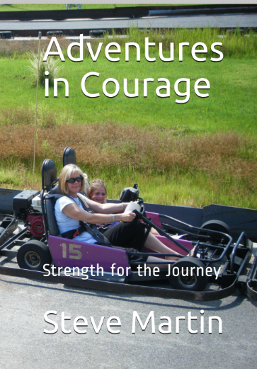 Adventures in Courage - Strength for the Journey
