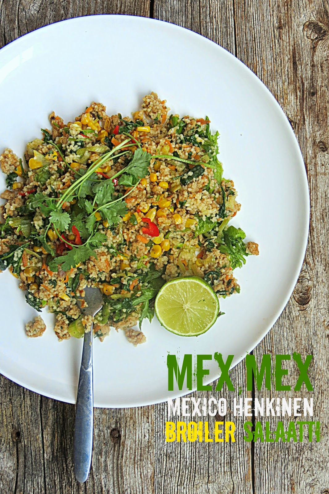 Broilersalaatti MexMex hengessä & Chipotlevinaigrette
