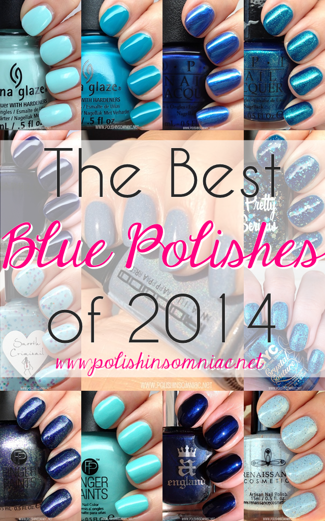polish insomniac: Best Blue Polishes of 2014 (aka Blue Swatch Spam)