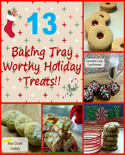 13 Baking Tray Worthy Holiday Treats- Christmas Baking