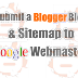 Submitting a Blogger Blog and Sitemap to Google Webmaster