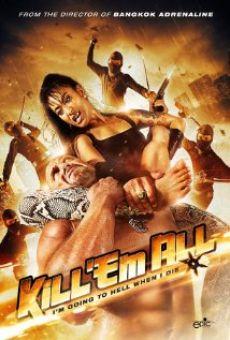 Phim Tàn Sát - Kill &#39em All