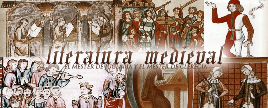 La Literatura Medieval: Mester de Juglaría y Mester de Clerecía
