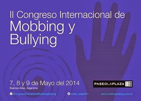 El mobbing o acoso laboral en Argentina y el II Congreso Internacional de Mobbing y Bullying en Buenos Aires