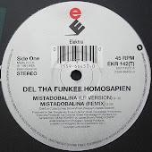 Del The Funkee Homosapien - Mistadobalina