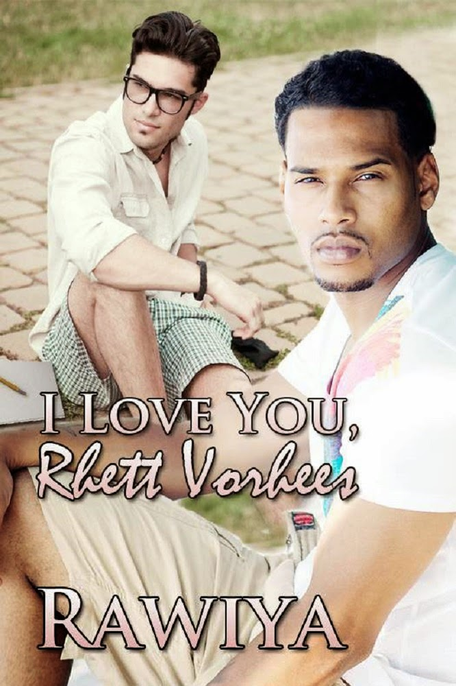 I Love You Rhett Vorhees