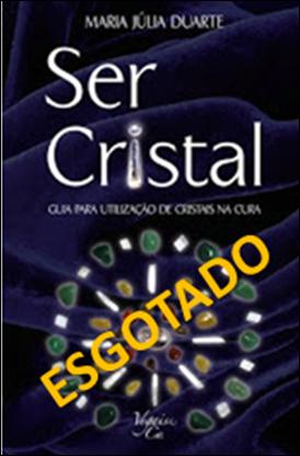-- Ser Cristal --   ----2ª Edição----