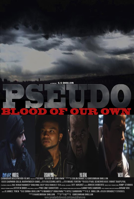 Pseudo: Blood of Our Own (2012) -  Naresh K, TayShawn Prinse, Winder Gill, Thi Vo, Paul Grewal, Raji Samra