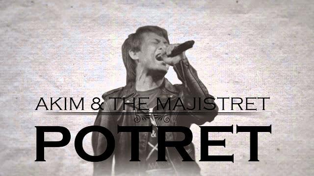 Lagu Potret Akim & The Majistret - OST Slot Akasia Terbaru Dia Isteri Luar Biasa