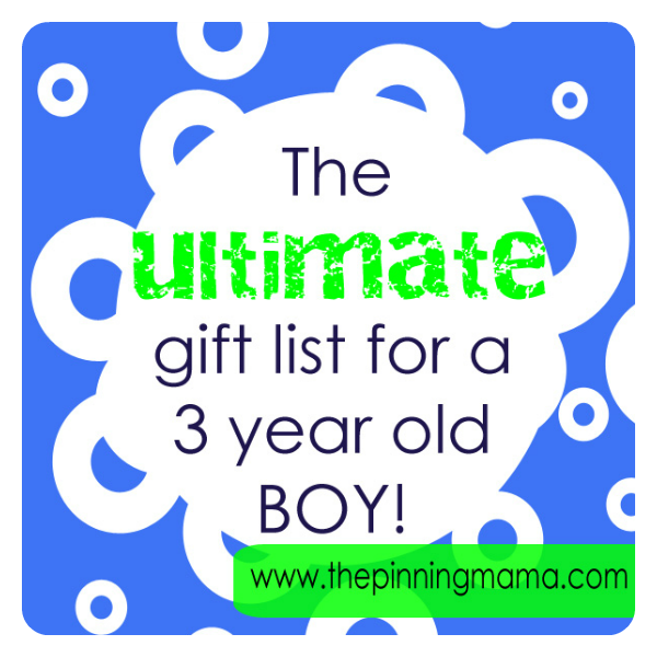 Gift Ideas for a three-year-old boy by the Pinning Mama