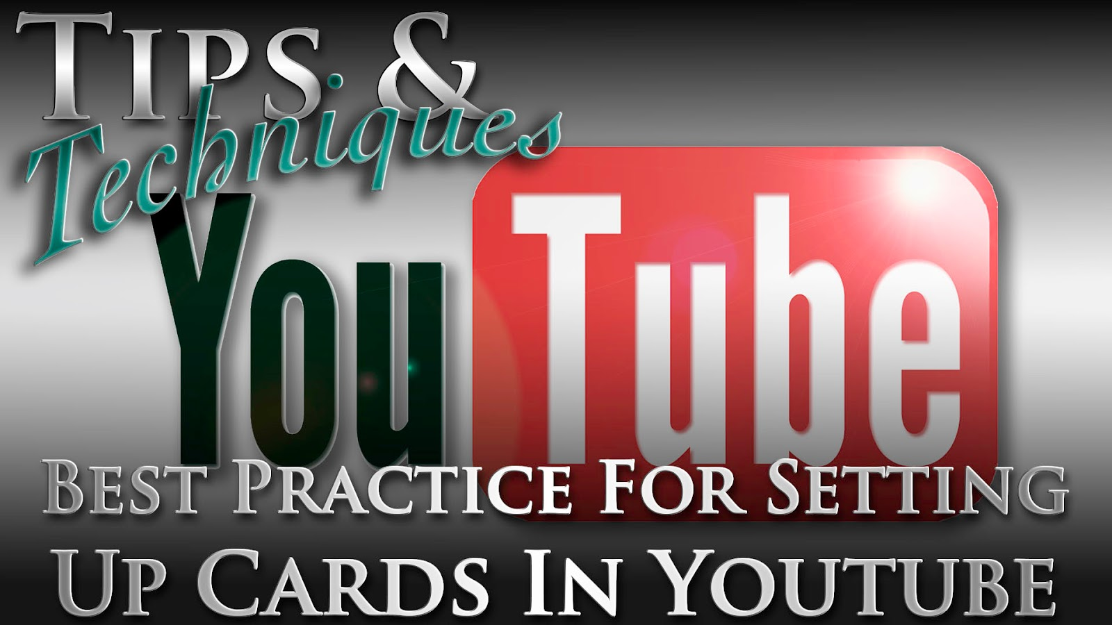 Learn The Best Practice For Setting Up Cards In YouTube | Tips & Techniques