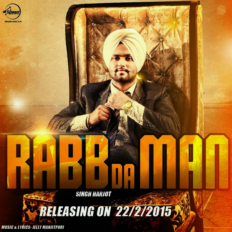 Rabb Da Man Song | Singh Harjot |  songs lyrics