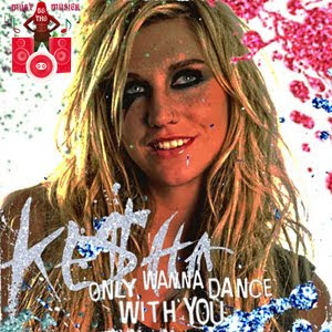 Kesha - Only Wanna Dance With You