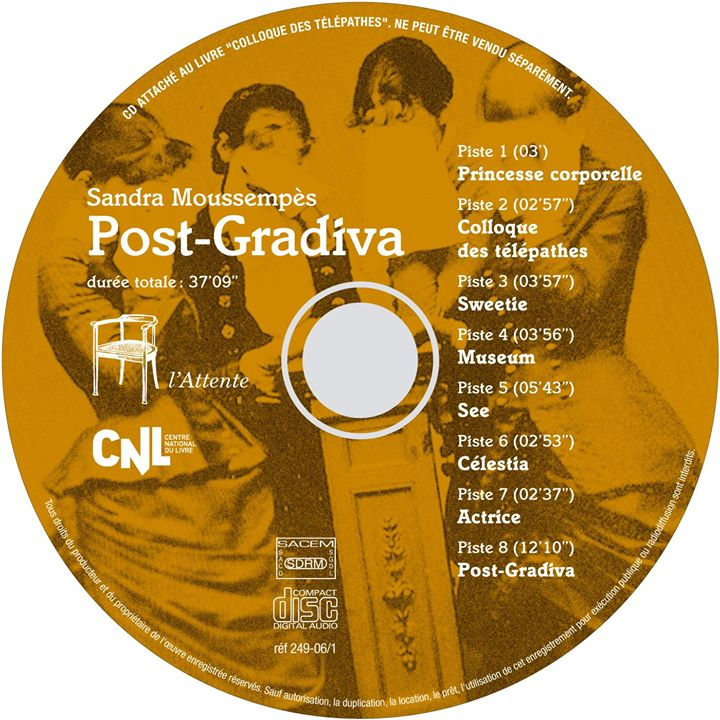 Post-Gradiva (In Colloque des télépathes, Editions de l'Attente, 2017)