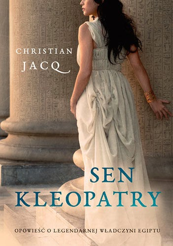 """Sen Kleopatry"" Christian Jacq"
