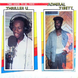 Admiral Tibett & Thriller U - Two Good To Be True